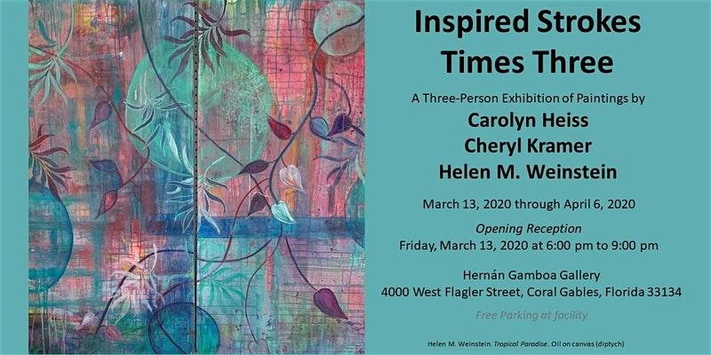 Inspired Strokes Times Three Carolyn Heiss-Cheryl Kramer- Helen M. Weinstein.jpg