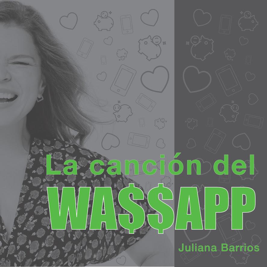 """Juliana Barrios presenta """"La canción del Wassapp"""""""