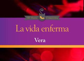 La vida enferma- Por Hernan Vera alvarez